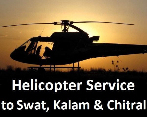 Helicopter Service to Swat, Kalam & Chitral