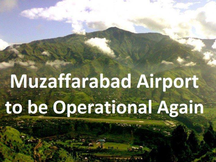 Airport in Muzaffarabad (AJK) to be Operational Again
