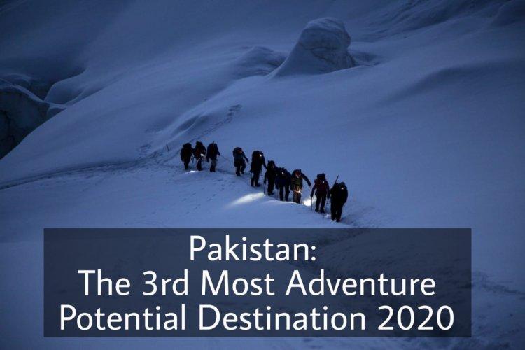 Pakistan: The world's 3rd highest potential adventure destination