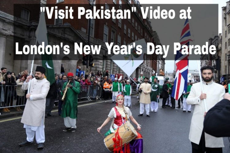 """Visit Pakistan"" Video on London's New Year Parade"