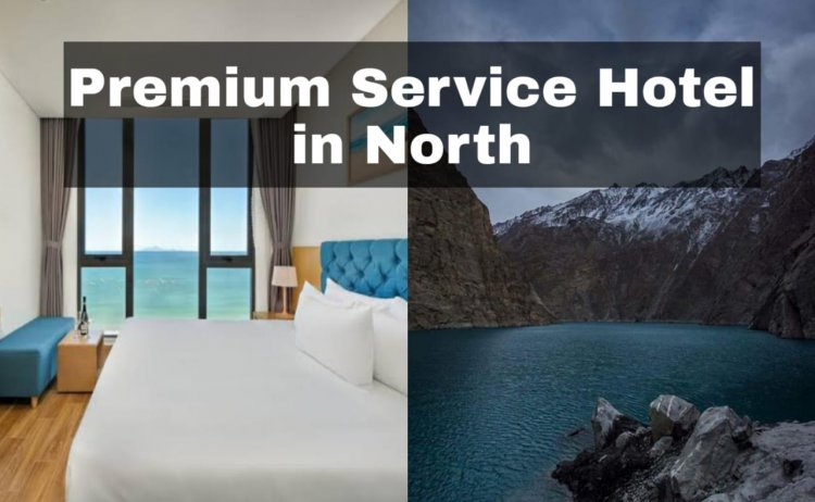 Hotel One and NLC Resorts at Attabad Lake and Other Regions